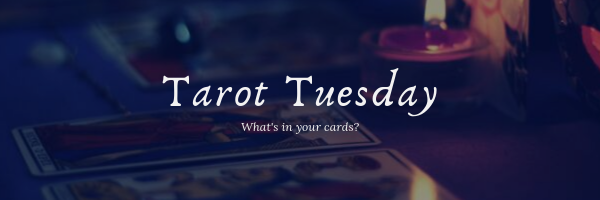 Tarot Tuesday